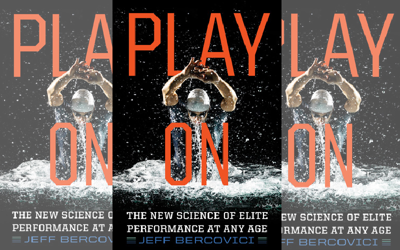 Book Review: Play On: The New Science of Elite Performance at Any Age