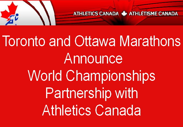 Athletics Canada, Toronto and Ottawa Marathons Announce World Championships Partnership