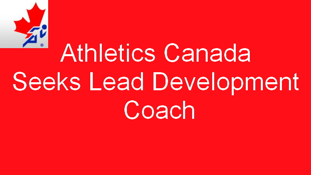 Athletics Canada Seeks Lead Development Coach