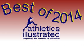 Top Athletics Illustrated News and Performances of 2014