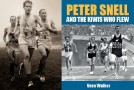 Book Review: Peter Snell and the Kiwis Who Flew