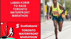 Kenya's Laban Korir To Defend Scotiabank Toronto Waterfront Marathon Title