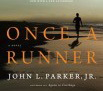 Once a Runner – by John L. Parker Jr.